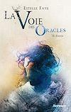 Télécharger le livre :  La voie des oracles - tome 02 : Enoch