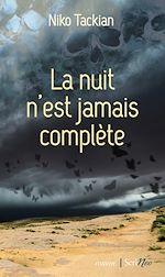 Download this eBook La Nuit n'est jamais complète
