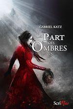 Download this eBook La part des ombres - tome 02