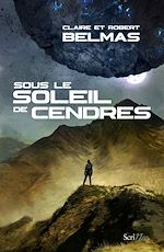 Download this eBook Sous le soleil de cendres