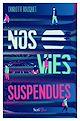 Télécharger le livre : Nos vies suspendues