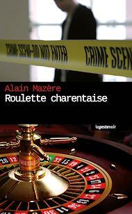 Téléchargez le livre :  Roulette charentaise