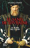 Télécharger le livre :  Le sang de Touraine - Tome 1