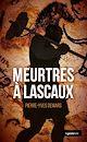 Télécharger le livre : Meurtres à Lascaux