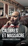 Télécharger le livre :  Calibres et massacre
