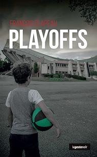 Téléchargez le livre :  Playoffs