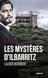Télécharger le livre : Le mystère d'Ilbaritz