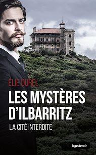 Téléchargez le livre :  Le mystère d'Ilbaritz