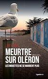 Télécharger le livre :  Meurtre sur Oléron