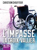 Télécharger cet ebook : L'impasse - La Croix Vallier