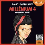 Téléchargez le livre :  Millénium 4 - Ce qui ne me tue pas