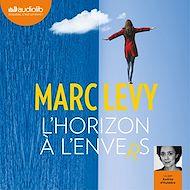 Téléchargez le livre :  L'Horizon à l'envers