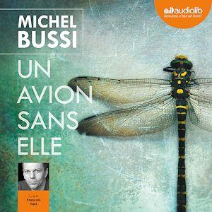 Un avion sans elle | BUSSI, Michel. Auteur
