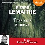 Download this eBook Trois jours et une vie