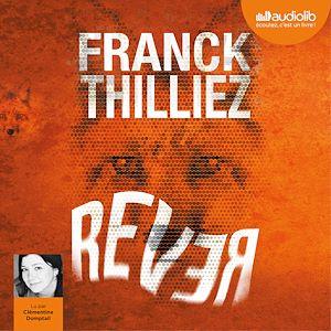 Rêver   Thilliez, Franck. Auteur