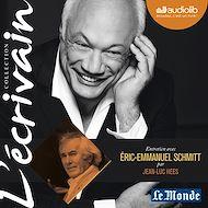 Téléchargez le livre :  L'Ecrivain - Eric-Emmanuel Schmitt - Entretien inédit par Jean-Luc Hees