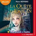 Download this eBook La Quête d'Ewilan 1 - D'un monde à l'autre