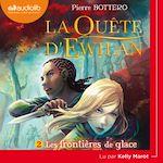 Download this eBook La Quête d'Ewilan 2 - Les Frontières de glace