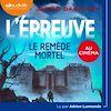 Télécharger le livre :  L'Epreuve 3 - Le Remède mortel
