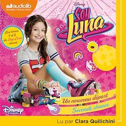 Soy Luna 1 - Un nouveau départ / Soy Luna 2 - Seconde chance