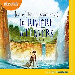 La Rivière à l'envers | Mourlevat, Jean-Claude. Auteur