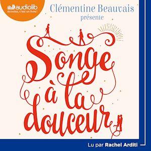 Songe à la douceur   Beauvais, Clémentine