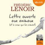 Download this eBook Lettre ouverte aux animaux (et à ceux qui les aiment)