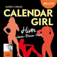 Téléchargez le livre :  Calendar Girl 1 - Hiver (Janvier, Février, Mars)