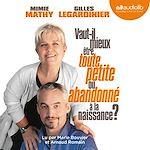 Download this eBook Vaut-il mieux être toute petite ou abandonné à la naissance ?