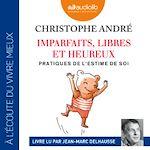 Download this eBook Imparfaits, libres et heureux