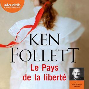 Le Pays de la liberté | FOLLETT, Ken. Auteur