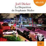 Téléchargez le livre :  La Disparition de Stephanie Mailer