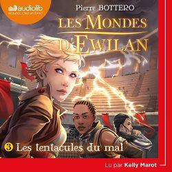 Download the eBook: Les Mondes d'Ewilan 3 - Les Tentacules du mal