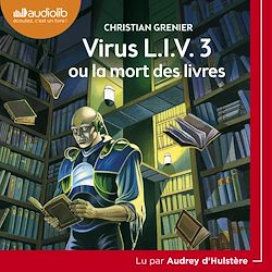 Download the eBook: Virus L.I.V. 3 ou la mort des livres