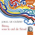 Download this eBook Bitna, sous le ciel de Séoul