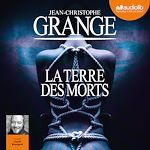 Download this eBook La Terre des morts