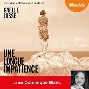 Une longue impatience | Josse, Gaëlle. Auteur