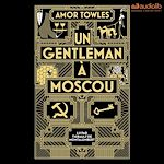 Download this eBook Un gentleman à Moscou