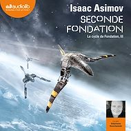 Téléchargez le livre :  Seconde Fondation