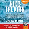 Télécharger le livre :  Avalanche Hôtel