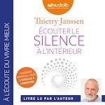Download this eBook Écouter le silence à l'intérieur