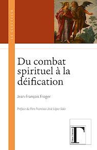 Téléchargez le livre :  Du combat spirituel
