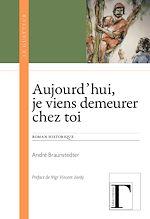 Download this eBook Aujourd'hui, je viens demeurer chez toi