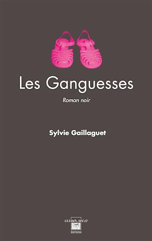 Téléchargez le livre :  Les Ganguesses