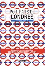Download this eBook Portraits de Londres