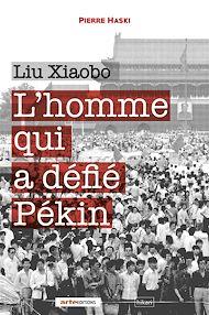 Téléchargez le livre :  Liu Xiaobo