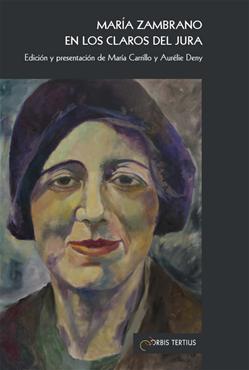María Zambrano en los claros del Jura