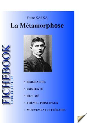 Téléchargez le livre :  Fiche de lecture La Métamorphose