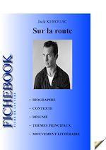 Téléchargez le livre :  Fiche de lecture Sur la route