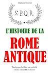 Télécharger le livre :  L'Histoire de la Rome antique - Tout pour briller en société